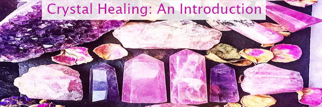 Crystal Healing: An Introduction