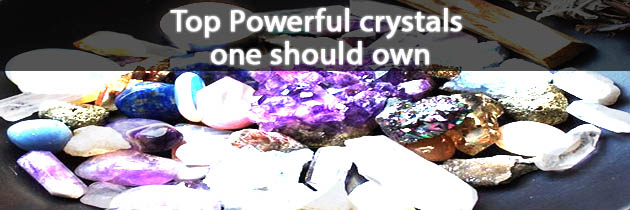 Top Powerful crystals one should own