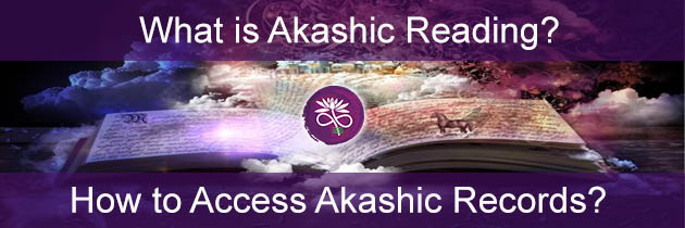 What is Akashic Reading? How to Access Akashic Records?
